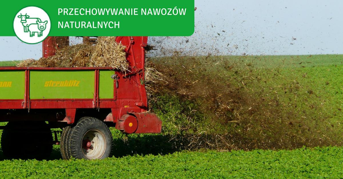 przechowywanie nawozów naturalnych, przechowywanie gnojowicy, przechowywanie obornika