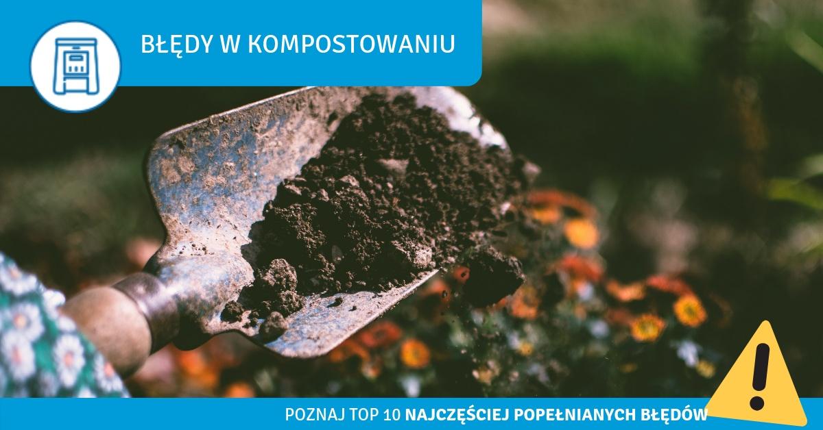 błedy przy kompostowaniu; błędy w kompostowaniu; czego nie wrzucać do kompostu;